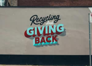 Recycle and giving back